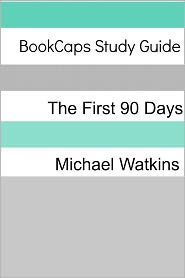 BookCaps - Study Guide: The First 90 Days