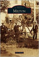 Milton, Vermont (Images of America Series) by Gary Furlong: Book Cover
