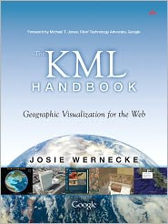 The KML Handbook: Geographic Visualizat...