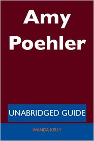 Wanda Kelly - Amy Poehler - Unabridged Guide