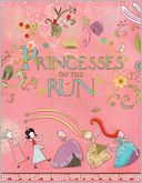 Princesses on the Run by Smiljana Coh: Book Cover