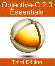 Neil Smyth - Objective-C 2.0 Essentials - Third Edition