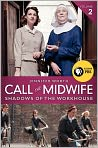 Book Cover Image. Title: Call the Midwife:  Shadows of the Workhouse, Author: Jennifer Worth,�Jennifer Worth