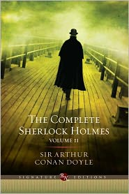 Christopher Roden (Introduction), Barbara Roden (Introduction) Arthur Conan Doyle - The Complete Sherlock Holmes, Volume II (Barnes & Noble Signature Editions)