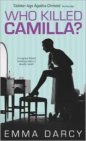 Emma Darcy - Who Killed Camilla?