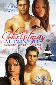 Dahlia Rose Tressie Lockwood - Christmas at Twin Falls [Interracial Erotic Romance]