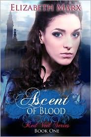 Elizabeth Marx - Ascent of Blood