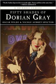 Nicole Audrey Spector - Fifty Shades of Dorian Gray