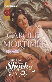 Carole Mortimer - Some Like to Shock