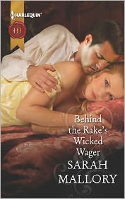 Sarah Mallory - Behind the Rake's Wicked Wager