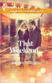 Jennifer McKenzie - That Weekend...