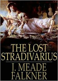 Bdp (Editor) - The Lost Stradivarius: An Occult, Ghost Stories Classic By J. Meade Falkner! AAA+++