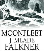 BDP (Editor) - Moonfleet: An Adventure, Fiction and Literature, Nautical Classic By J. Meade Falkner! AAA+++