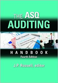 J.P. Russell (Editor) - The ASQ Auditing Handbook, Fourth Edition