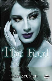 C.M. Stunich - The Feed