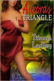Titania Ladley - Aurora's Triangle