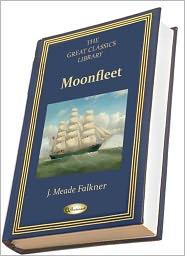 J. Meade Falkner - Moonfleet (THE GREAT CLASSICS LIBRARY)