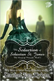Rachel Van Dyken - The Seduction of Sebastian St. James