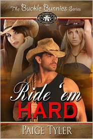 Paige Tyler - Ride 'em Hard (The Buckles Bunnies Series)