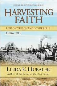 Linda K. Hubalek - Harvesting Faith