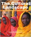 Book Cover Image. Title: The Cultural Landscape:  An Introduction to Human Geography, Author: James M. Rubenstein,�James M. Rubenstein