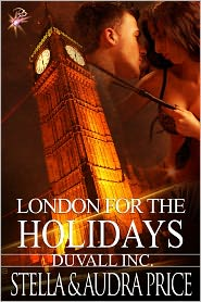 Stella and Audra Price - London for the Holidays (Paranormal Erotic Romance, Duvall Inc.)