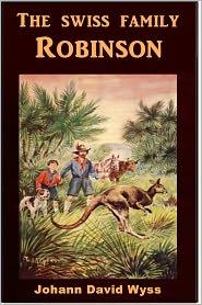 Created by Classic Adventures Johann David Wyss - The Swiss Family Robinson