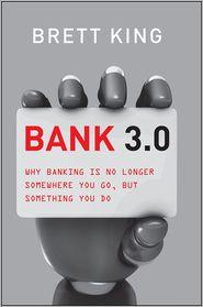 Brett King - Bank 3.0