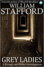 William Stafford - Grey Ladies