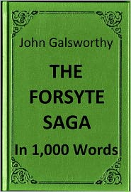 A. Zbooker - Galsworthy - The Forsyte Saga in 1,000 Words (Zbooker Classics)