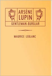 Created by Dons Ebooks Maurice LeBlanc - The Extraordinary Adventures of Arsene Lupin, Gentleman-Burglar
