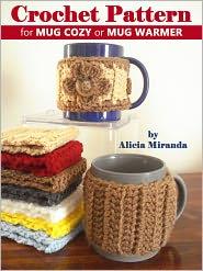 Jamie Miranda (Photographer) Alicia Miranda - Crochet Pattern for Mug Cozy or Mug Warmer