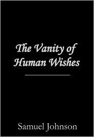 Samuel Johnson - The Vanity of Human Wishes