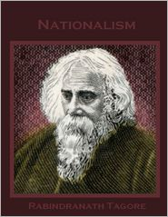 Rabindranath Tagore - Nationalism (Illustrated)