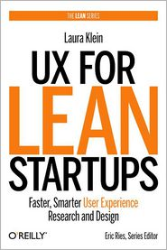 UX for Lean Startups: Faster, Smarter User Experience