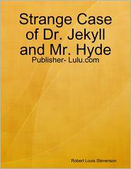 Stevenson, R. L. - Strange Case of Dr. Jekyll and Mr. Hyde