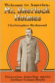 Christopher Redmond - Welcome to America, Mr. Sherlock Holmes