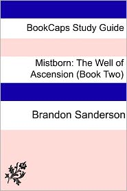 BookCaps - Study Guide - Mistborn: The Well of Ascension (Book Two)