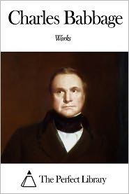 Charles Babbage - Works of Charles Babbage