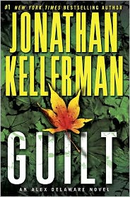 Guilt: An Alex Delaware Novel by Jonathan Kellerman (Hardcover)