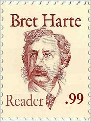 Bret Harte - Bret Harte Reader