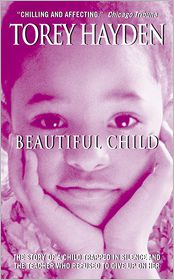 Torey L. Hayden - Beautiful Child