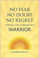 No Fear, No Doubt, No Regret