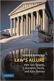 Gordon Silverstein - Law's Allure
