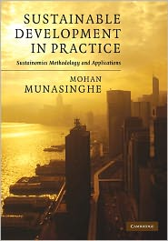 Mohan Munasinghe - Sustainable Development in Practice