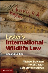 Michael Bowman, Peter Davies  Catherine Redgwell - Lyster's International Wildlife Law