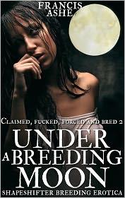 Francis Ashe - Under a Breeding Moon (shifter werewolf erotic romance)