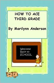 Marilynn Anderson - HOW TO ACE THIRD GRADE