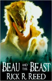 Rick R. Reed - Beau And The Beast