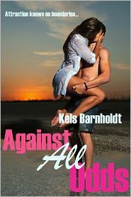 Kels Barnholdt - Against All Odds (Book One)